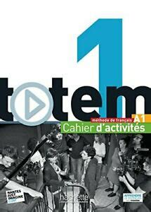 TOTEM 1 : CAHIER D'ACTIVITES + CD AUDIO (FRENCH EDITION