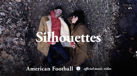 American Football - Silhouettes [OFFICIAL MUSIC VIDEO
