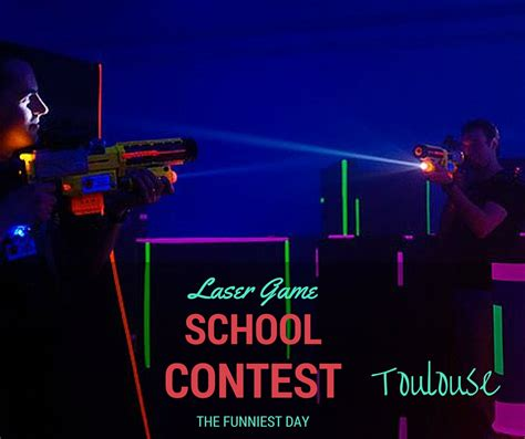 Laser Game School Contest Toulouse